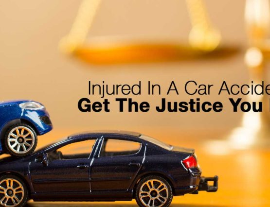 Injured in a car accident? Get the justice you deserve.