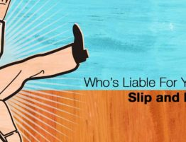 Who's Liable for your Slip and Fall?